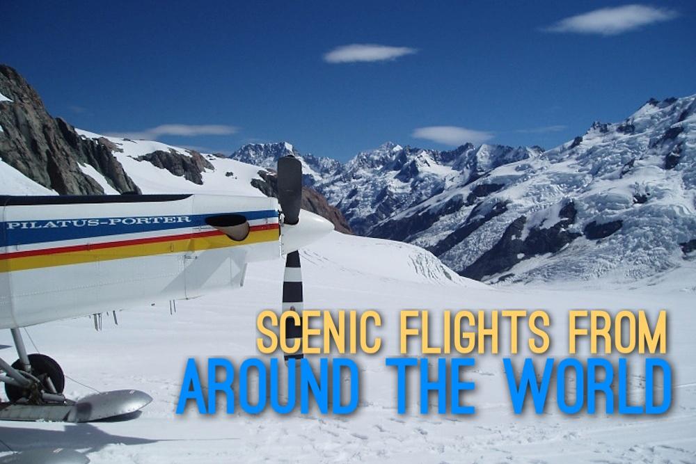 Scenic Flights around the World