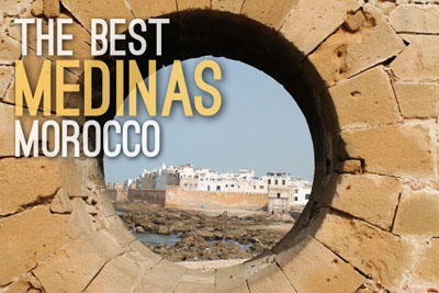 Medinas in Morocco - Urban Escapes