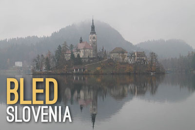 Bled in Slovenia - Urban Escapes