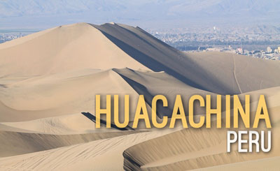 Huacachina in Peru - Natural Wonders