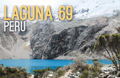 Laguna 69 in Peru - Natural Wonders