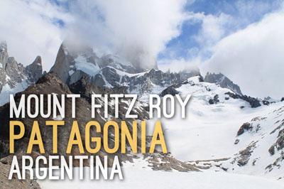 Mount Fitz Roy Laguna de los Tres Hike in Patagonia, Argentina - Natural Wonders