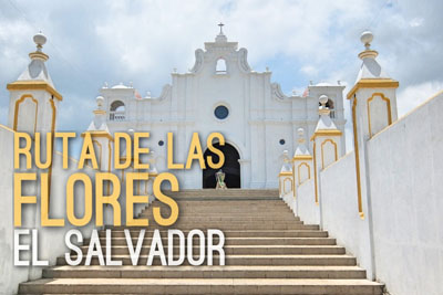 The Charming Towns of Ruta de las Flores in El Salvador   Mismatched