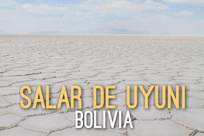 Salar de Uyuni in Bolivia - Natural Wonders