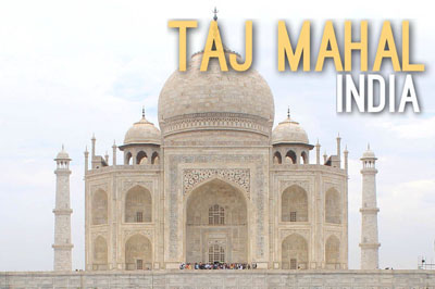 Taj Mahal in India - Historic Wonders
