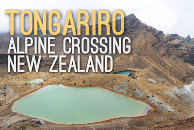 Tongariro Alpine Crossing in New Zealand - Natural Wonders